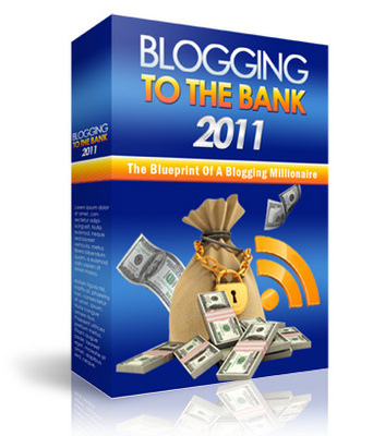 Product picture *NEW* Blogging To The Bank 2011 - Just 7 USD